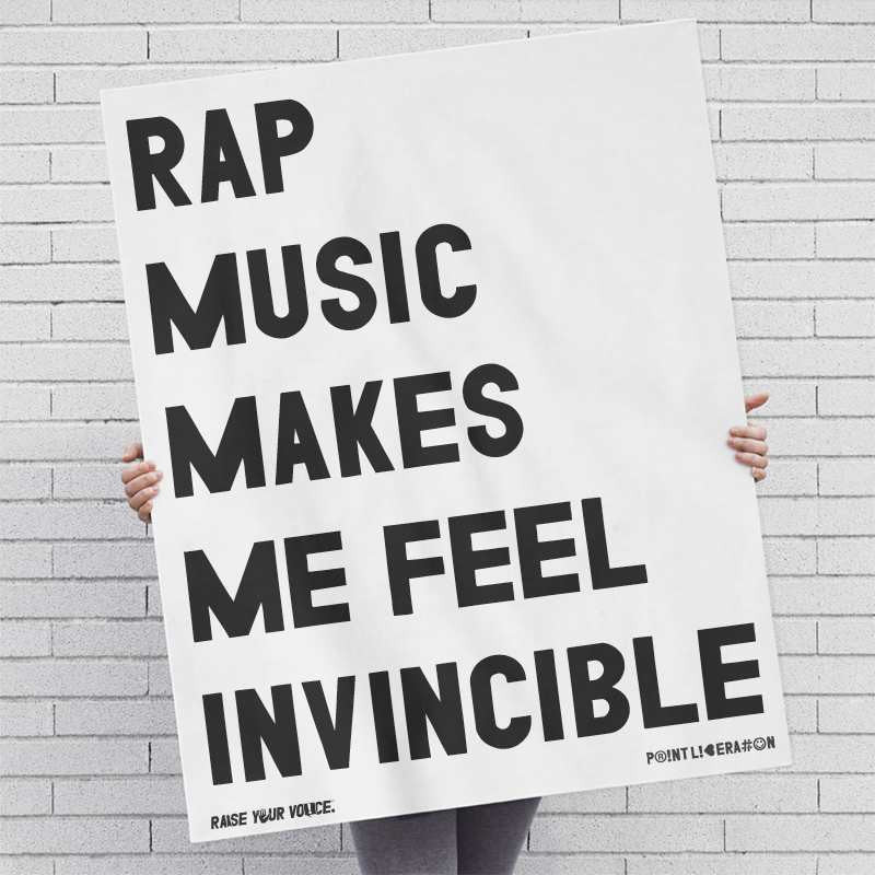 Rap Music Makes Me Feel Invincible Screen Printed: Black Ink / Posters
