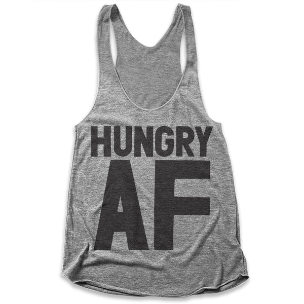 Hungry AF / Womens Tank