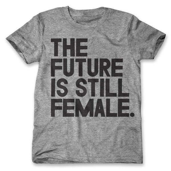 The Future Is Still Female / Mens