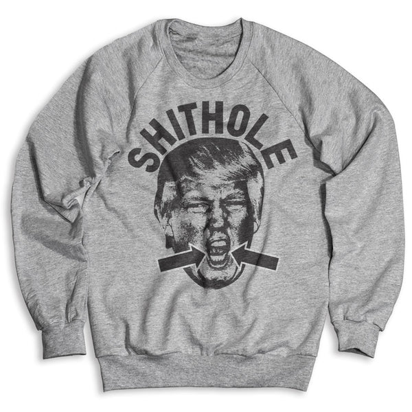 Shithole Trump / Unisex Crew Neck Sweatshirt