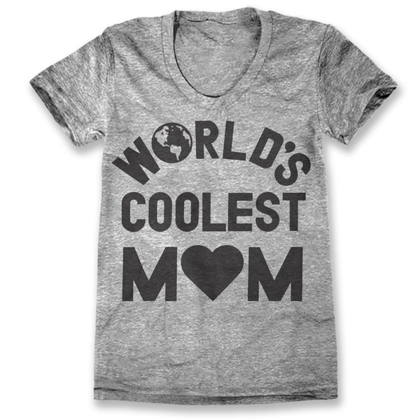 World's Coolest Mom / Womens