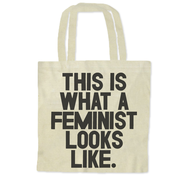 This Is What a Feminist Looks Like / Tote Bags