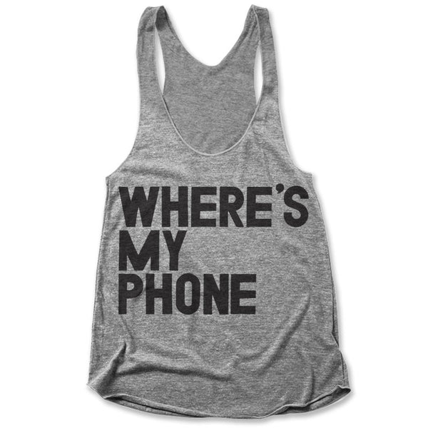 Where's My Phone / Womens Tank