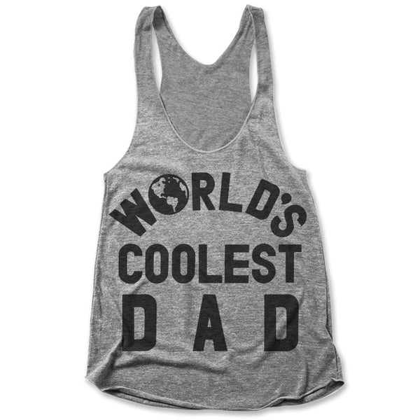 World's Coolest Dad / Womens Tank