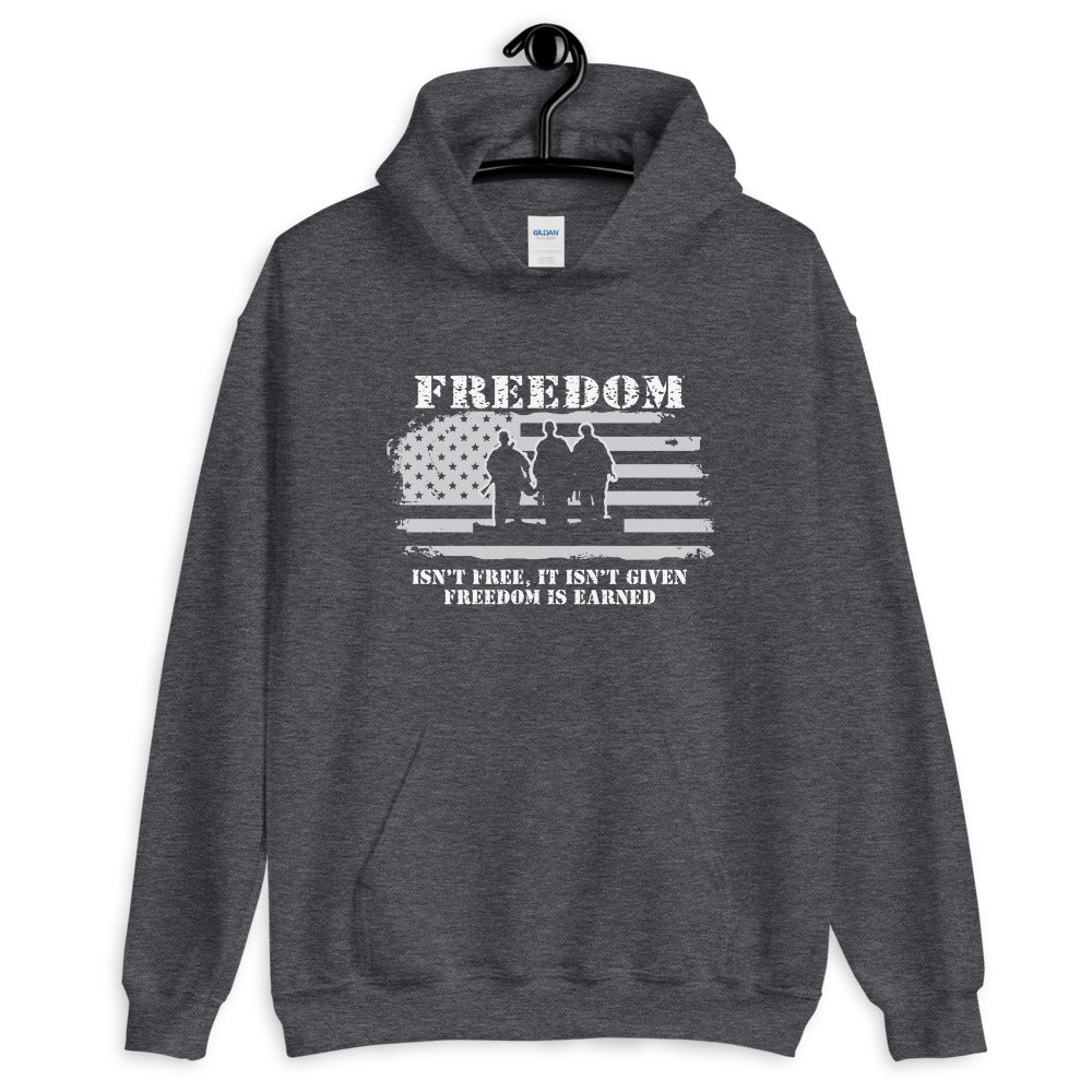 "Unisex Hoodie ""Freedom Is Earned"""