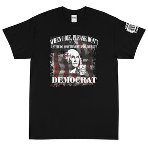 "Unisex ""Drunk George: Don't Vote Democrat"" Premium T"