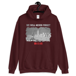 "Unisex Hoodie ""09-11-01 We Will Never Forget"""