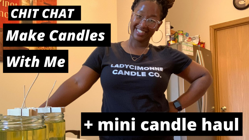 Chit Chat | Make Candles With Me | Mini Candle Supply Haul #mcwm