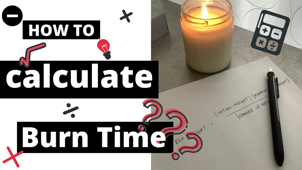 HOW TO'S | How To Calculate The Burn Time Of A Candle