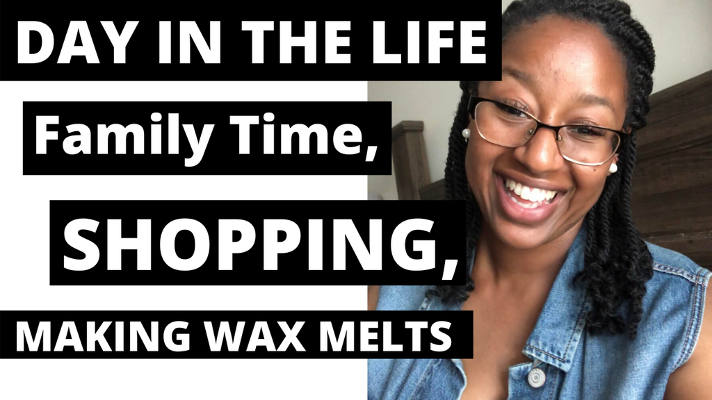 DAY IN THE LIFE | Family Time, Shopping, Making Wax Melts