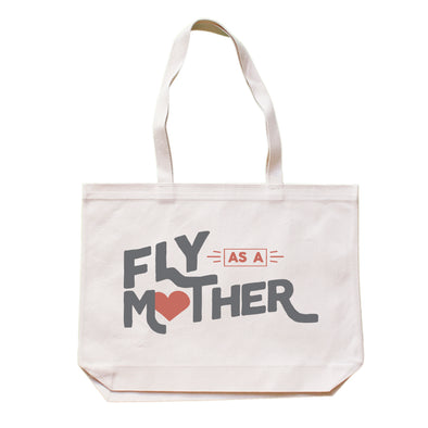 ROAR FOR WOMEN--FLY AS A MOTHER TOTE