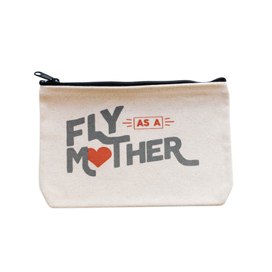 ROAR FOR WOMEN FLY AS A MOTHER POUCH