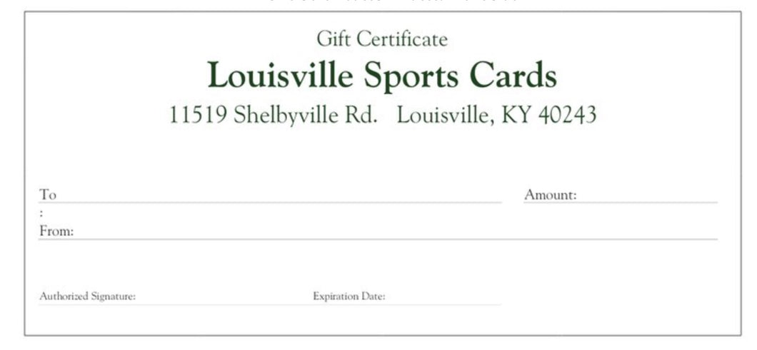 Louisville Sports Cards Gift Certificate, (Choose Denomination)