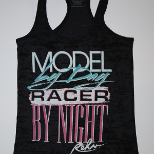 MODEL BY DAY RACER BY NIGHT TANK