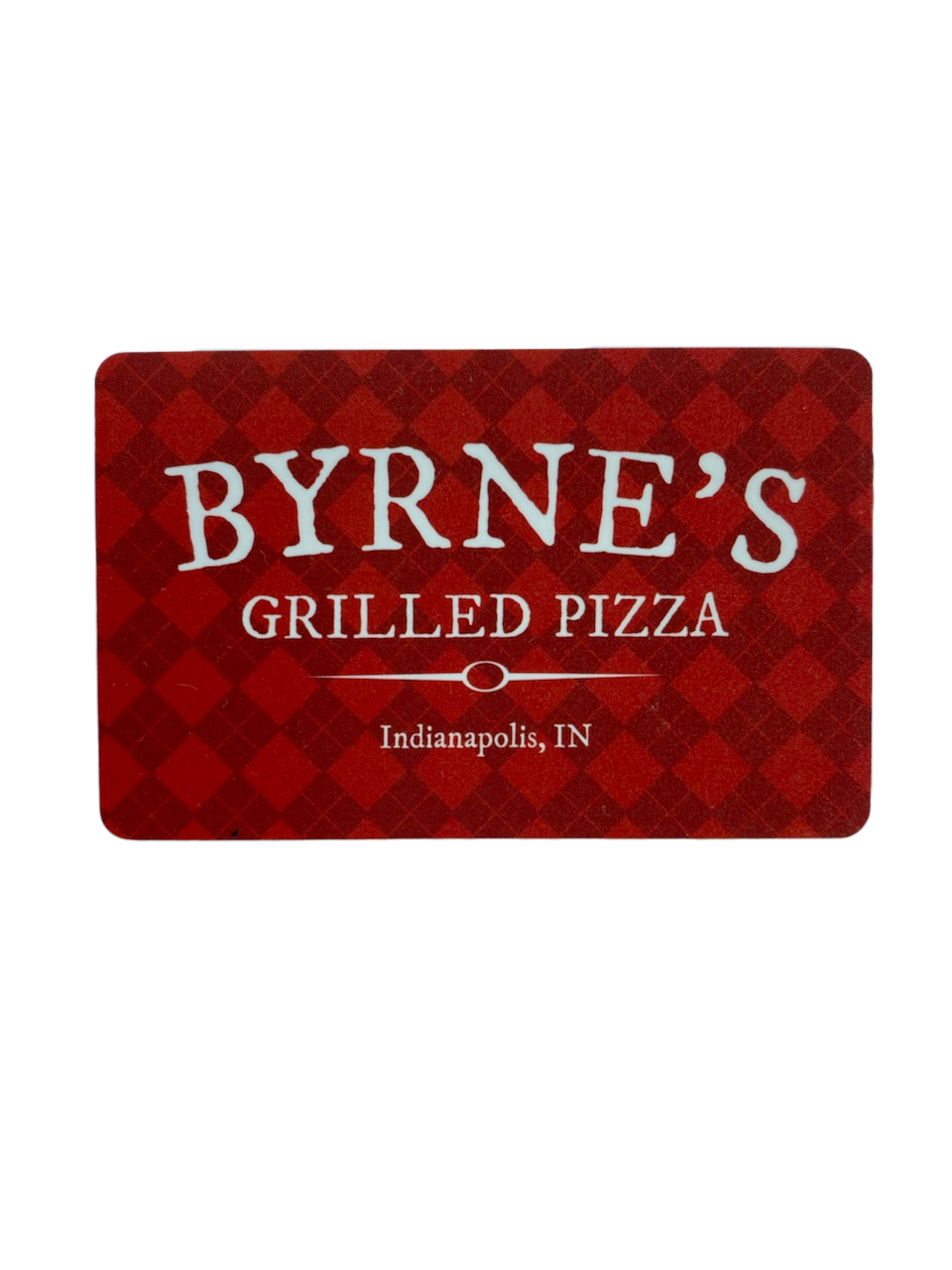 Byrne's $100 Physical Gift Card