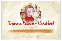 "Load image into Gallery viewer, Trauma Recovery Handbook for Survivors (6""x9"") - 15% Off for 5 or more!"