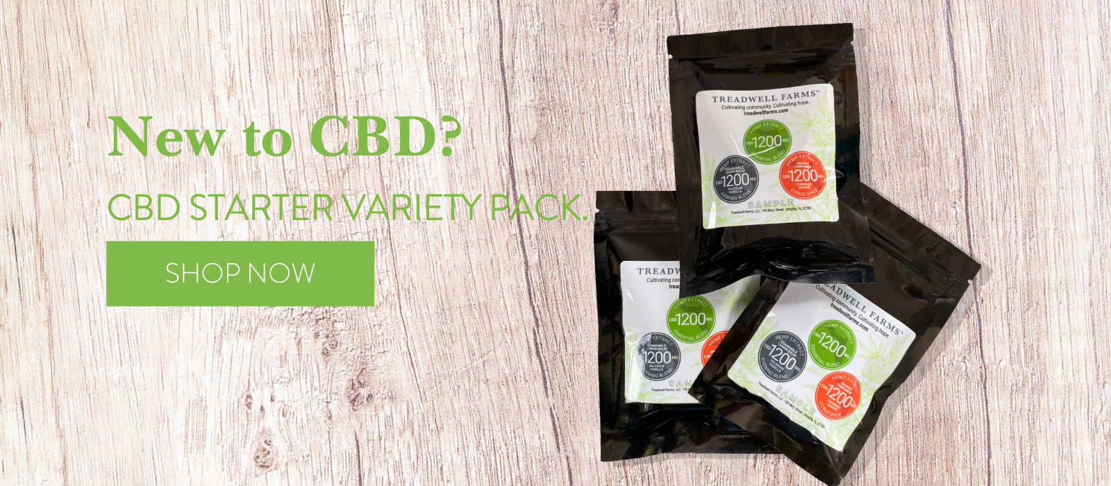 CBD Hemp Starter Variety Pack. A great way to introduce CBD into your daily routine.   Remember: Start Low, Go Slow!