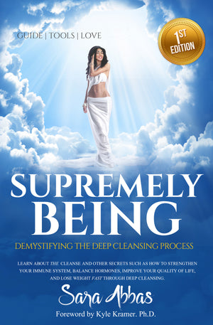 Supremely Being: Demystifying the Deep Cleansing Process - Paperback Book