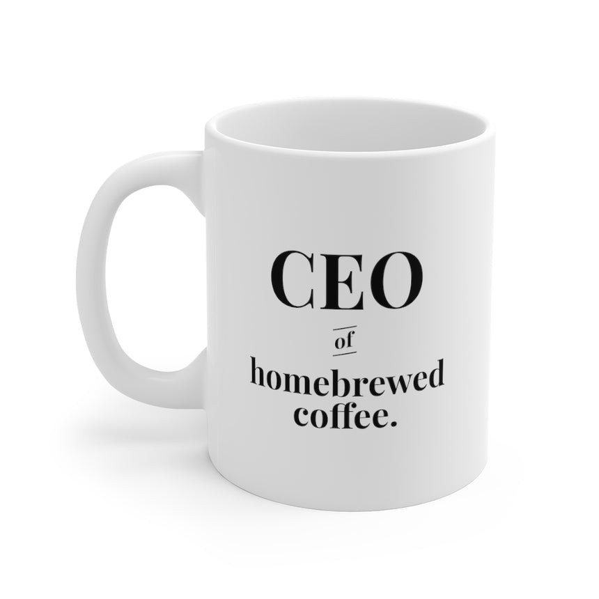 CEO of homebrewed coffee - 10oz Tumbler