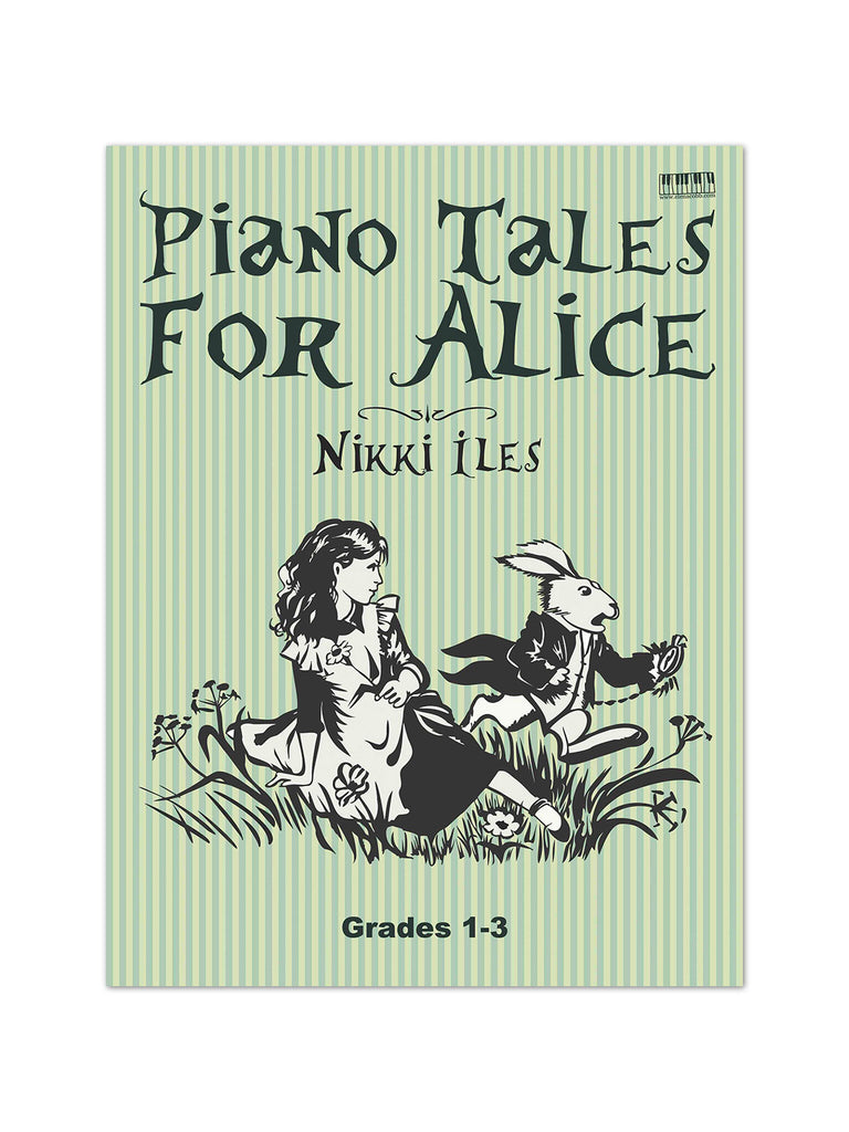 Piano Tales For Alice by Nikki Iles - Caydence Music Books
