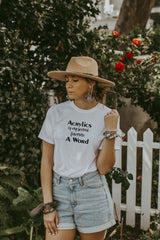 Women's White Acrylic Is My Second Favorite A Word Shirt