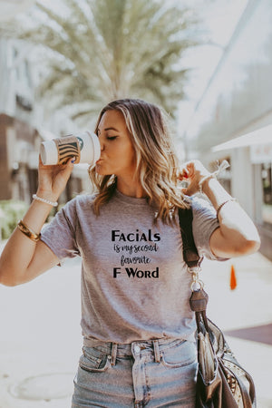 Women's Grey Facials Is My Second Favorite F Word Shirt