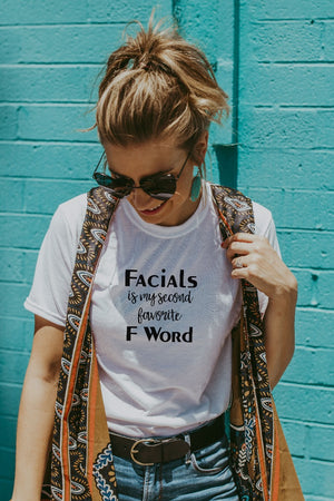 Women's White Facials Is My Second Favorite F Word Shirt