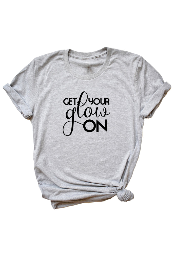 Women's Grey Get Your Glow On Shirt