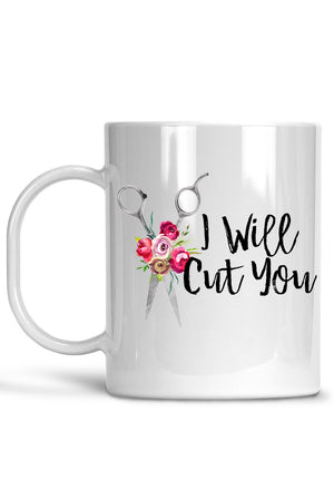 White I Will Cut You Mug