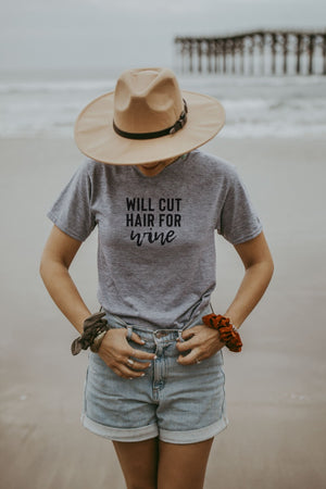 Women's Grey Will Cut Hair For Wine Shirt