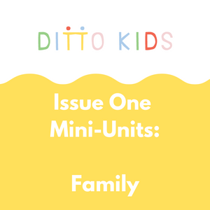Ditto Kids Mini-Units: Family