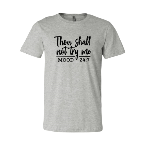 Thou Shall Dont try me Shirt
