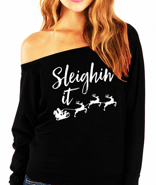 Sleighin' It Christmas Slouchy Sweatshirt - Pick