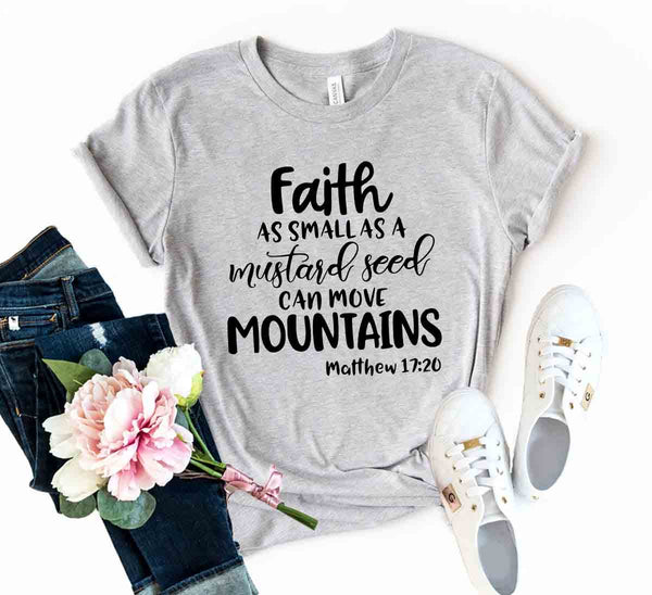 Faith As Small As A Mustard Seed Shirt