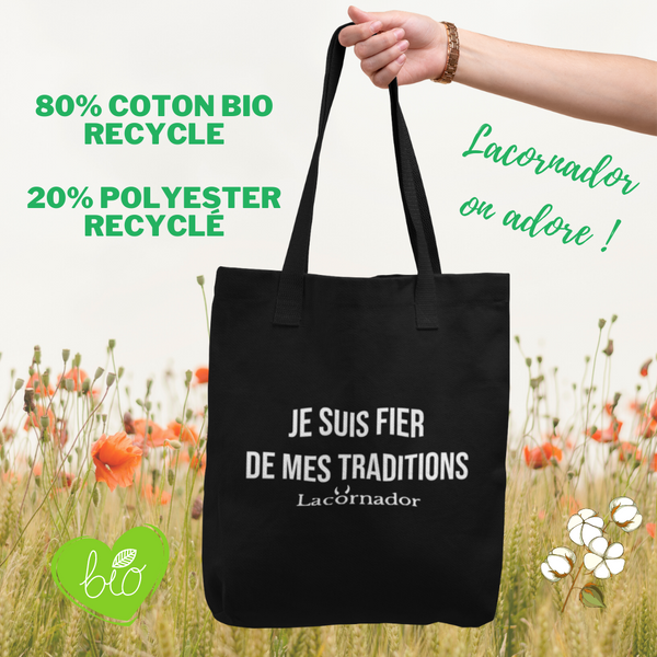 "TOTE BAG BIO 100% RECYCLE ""Je suis fier de mes traditions"""