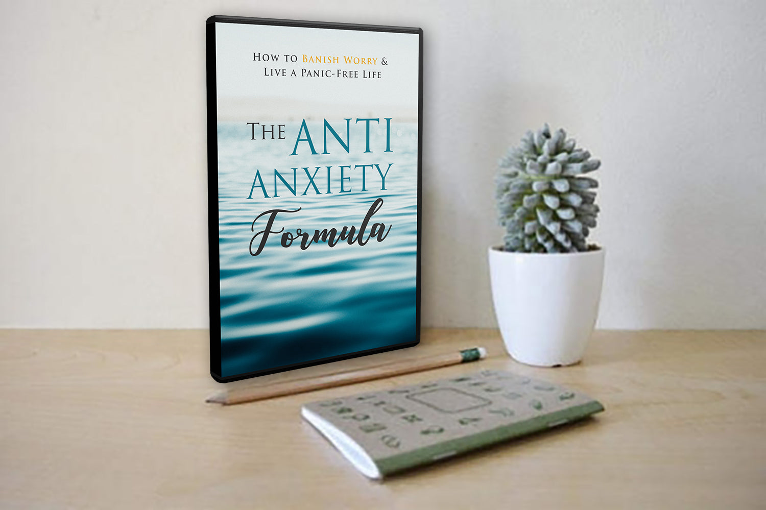 The Anti-Anxiety Formula - Learn How To Manage, Overcome, And Get Rid Of These Negative Feelings