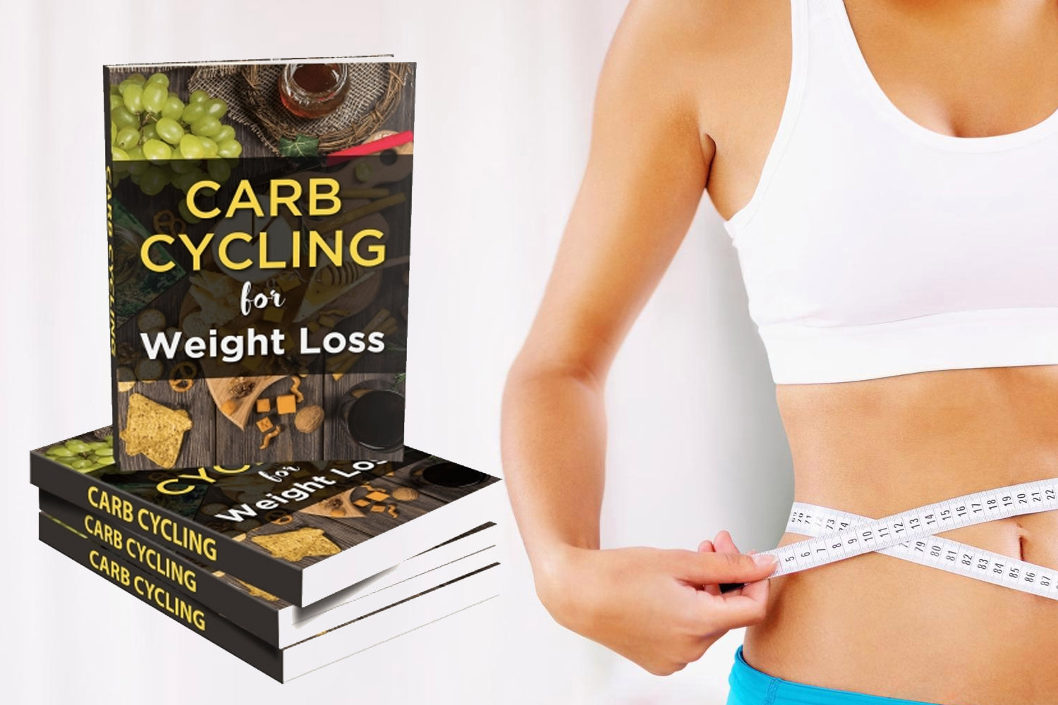 Carb Cycling for Weight Loss,  the ultimate diet guide for those who want to lose weight fast, boost athletic performance