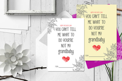 Mother's Day Greeting Cards, Happy Mother's Day, You Cant Tell Me What To Do You're Not My Grandbaby, Greeting Card, Gift For Mother.