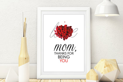Mom Thanks For Being You, Gift for Mom, Mothers Day Picture, Editable and Printable Art (Style 2)