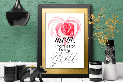 Mom Thanks For Being You, Gift for Mom, Mothers Day Picture, Editable and Printable Art (Style 1)