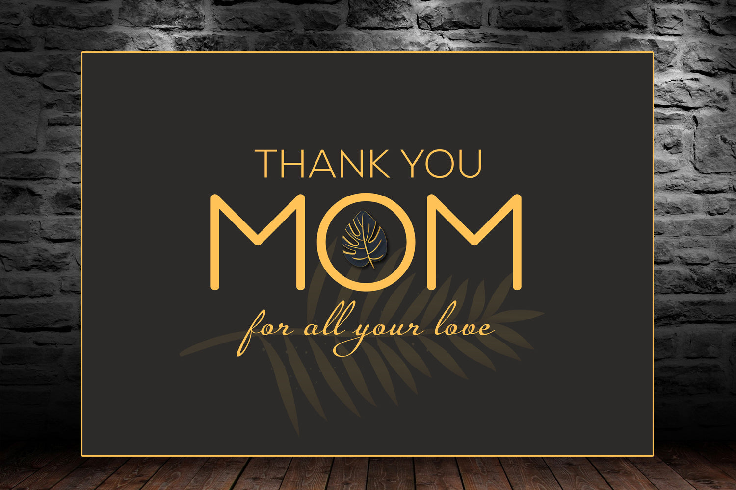 Thank You Mom for All Your Love, Mothers Day Gift, Digital Art, Printable & Editable
