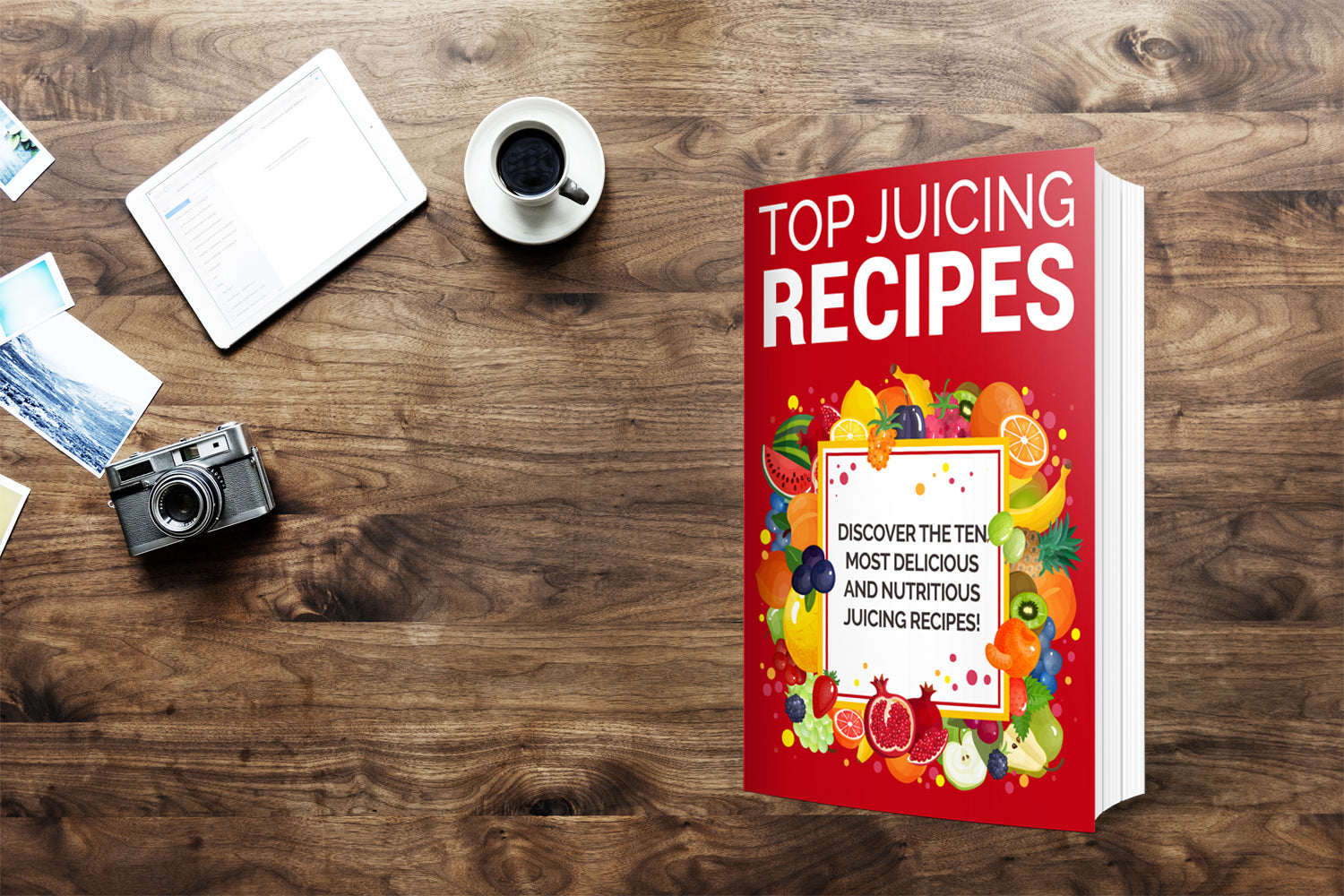 Top Juicing Recipes – Discover The Ten Most Delicious And Nutritious Juicing Recipes!