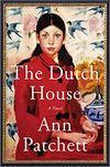 The Dutch House: A Novel