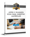 Jason K Williamson – eCommerce Email Marketing Masterclass
