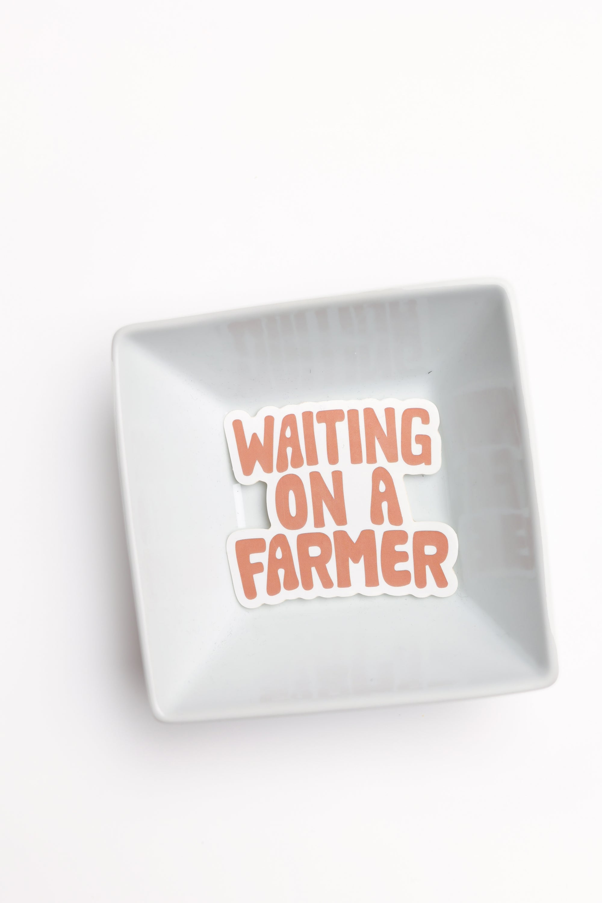 'Waiting On A Farmer' Sticker Decal