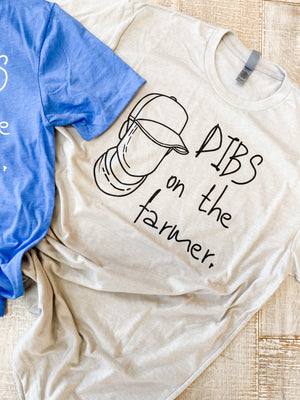 'Dibs on The Farmer' Tee