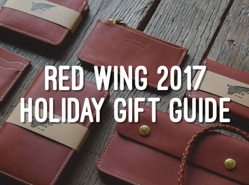 Red Wing 2017 Holiday Gift Guide