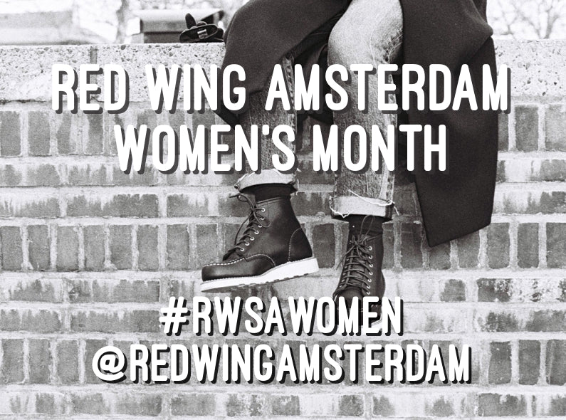 April is Red Wing Amsterdam Women's Month!