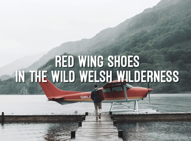 Red Wing Shoes in the Wild Welsh wilderness