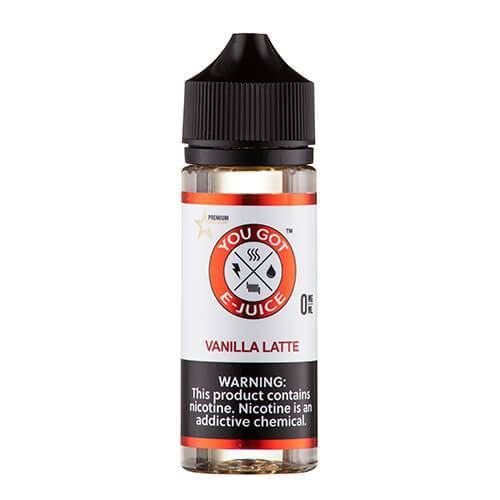 You Got E-Juice - Vanilla Latte - CravingVapes